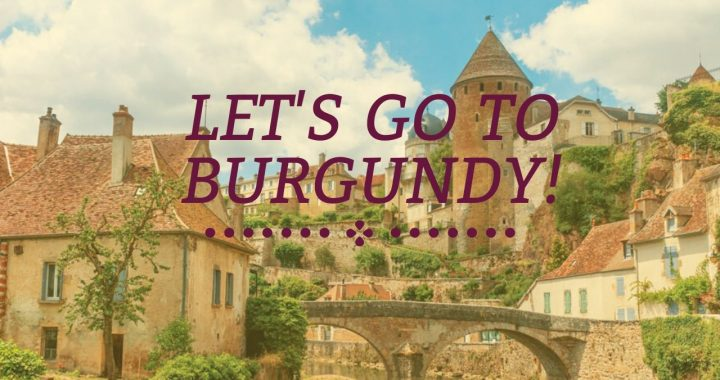 What To Do Once You're In Burgundy